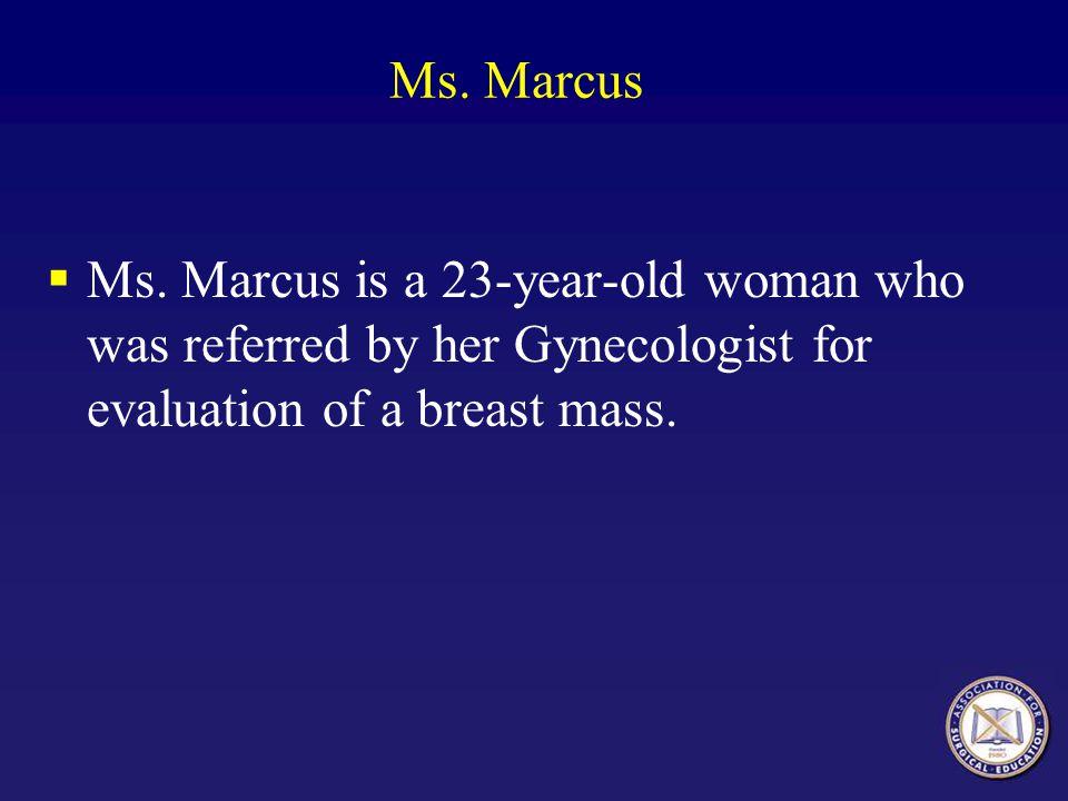 Ms. Marcus Ms.