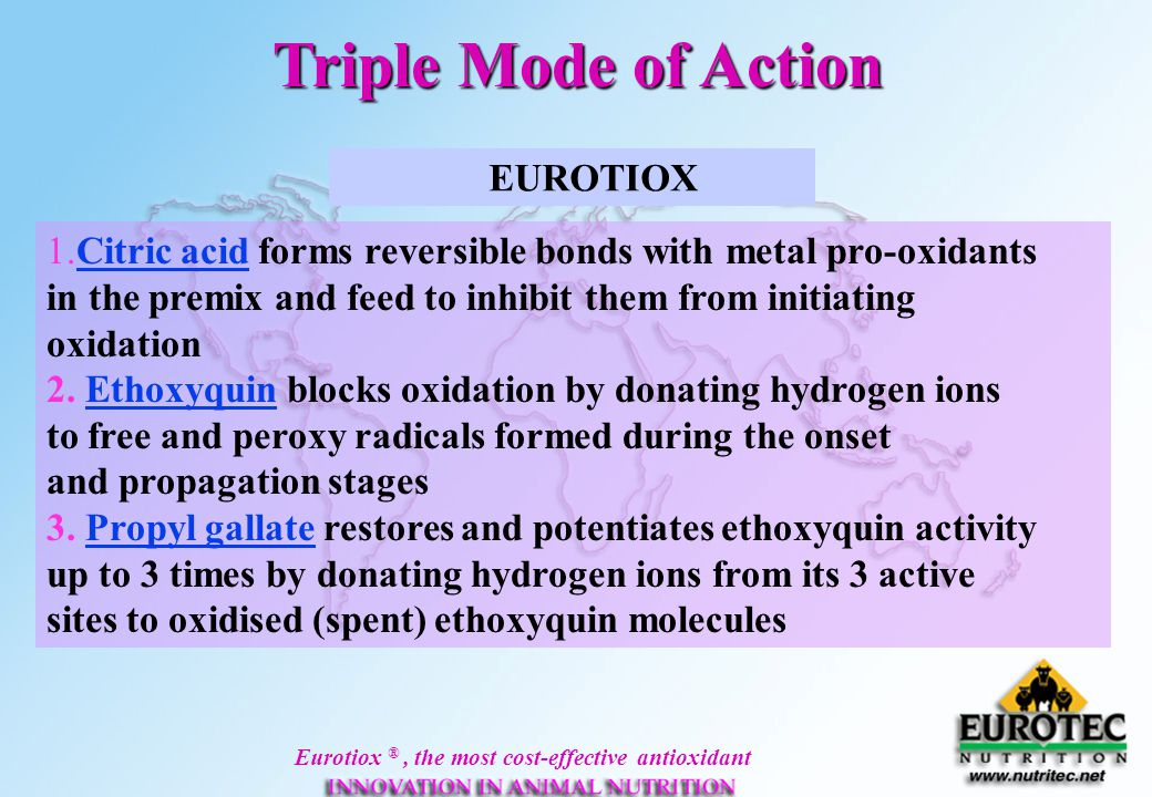 Triple Mode of Action EUROTIOX. 1.Citric acid forms reversible bonds with metal pro-oxidants.