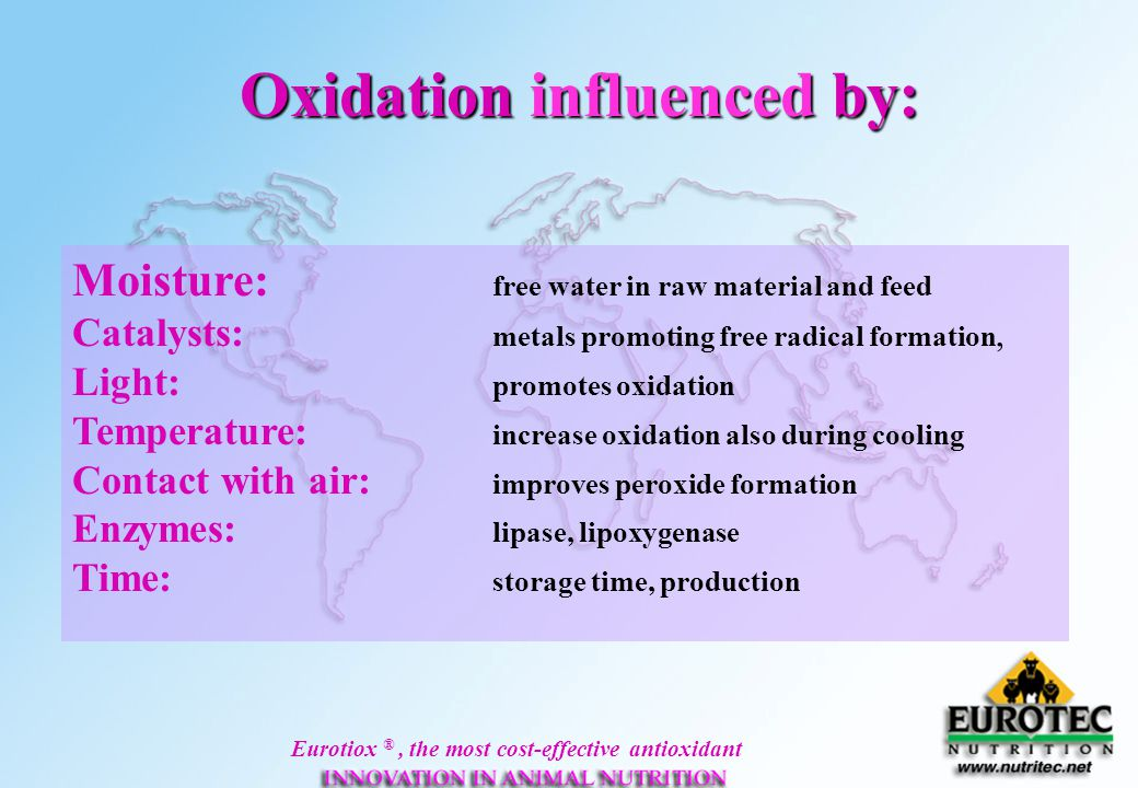 Oxidation influenced by: