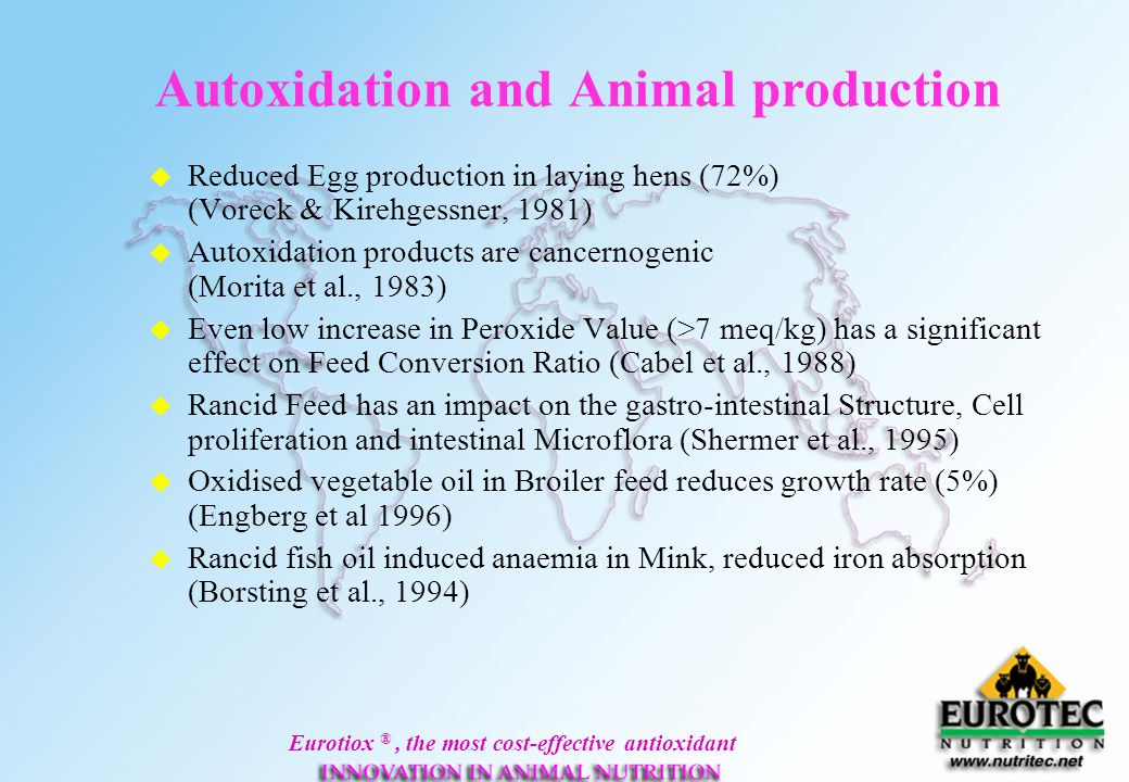 Autoxidation and Animal production