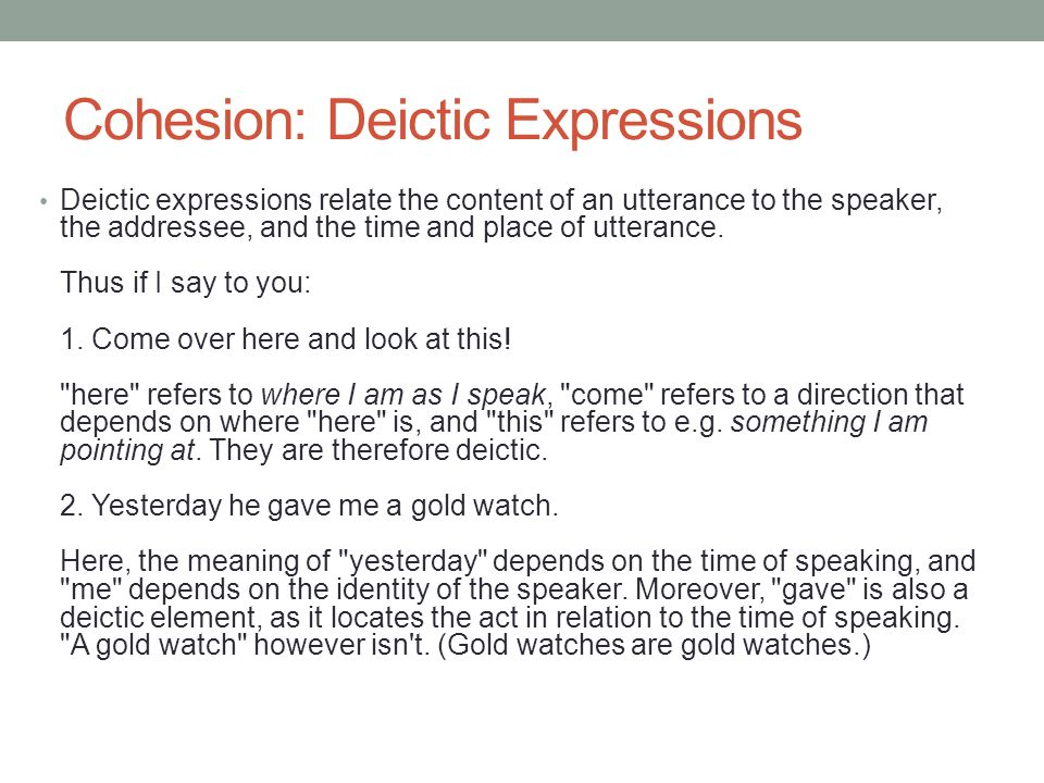 Cohesion: Deictic Expressions