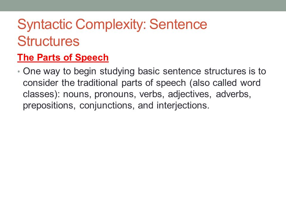 Syntactic Complexity: Sentence Structures