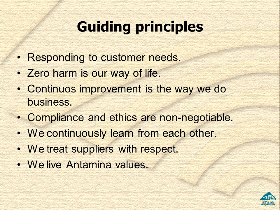 Guiding principles Responding to customer needs.