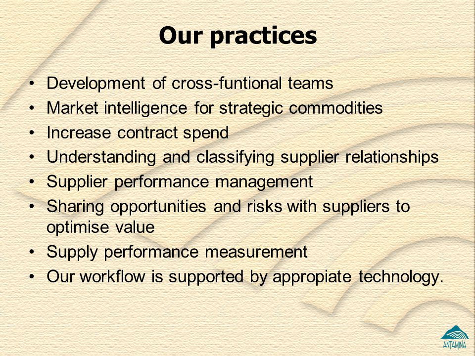 Our practices Development of cross-funtional teams