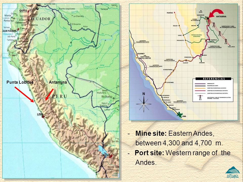 - Mine site: Eastern Andes, between 4,300 and 4,700 m.