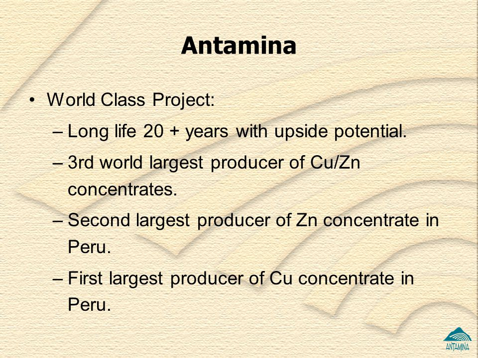 Antamina World Class Project: