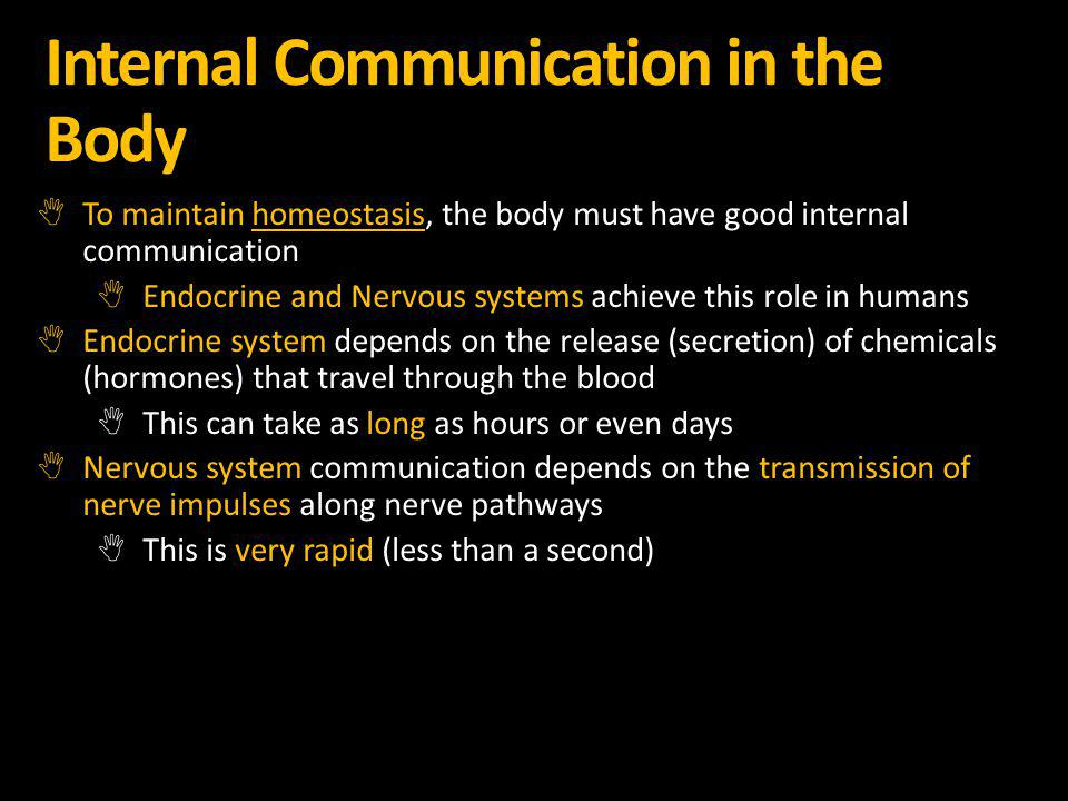 Internal Communication in the Body