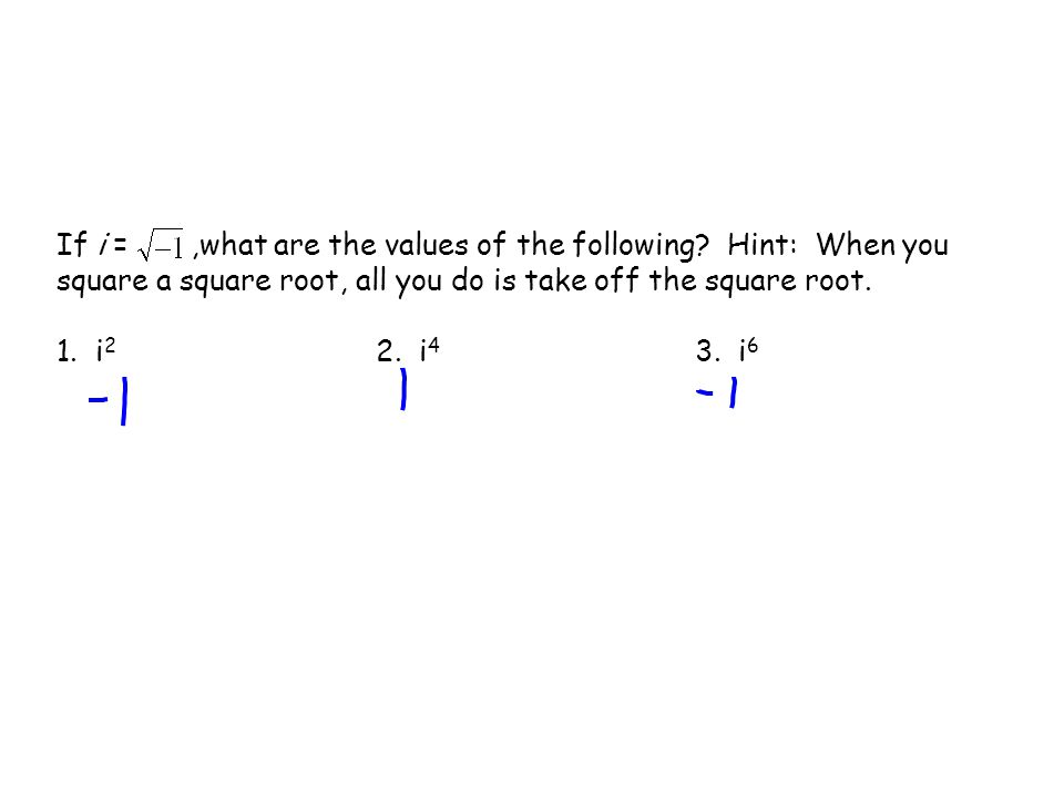 If i = ,what are the values of the following
