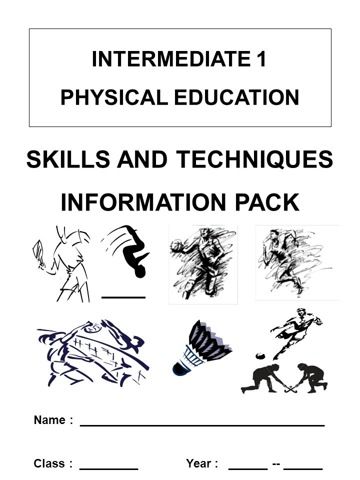 SKILLS AND TECHNIQUES INFORMATION PACK