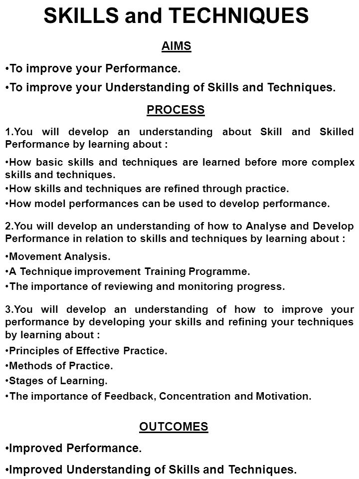 2 skills and techniques aims to improve your - How Did You Improve Your Skills What Have You Done To Develop Your Skills