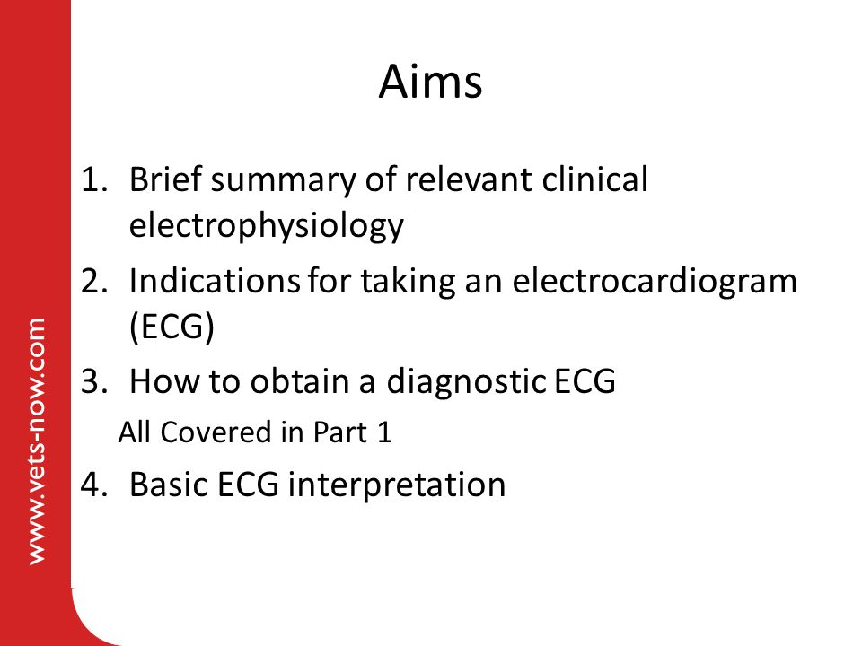 Aims Brief summary of relevant clinical electrophysiology