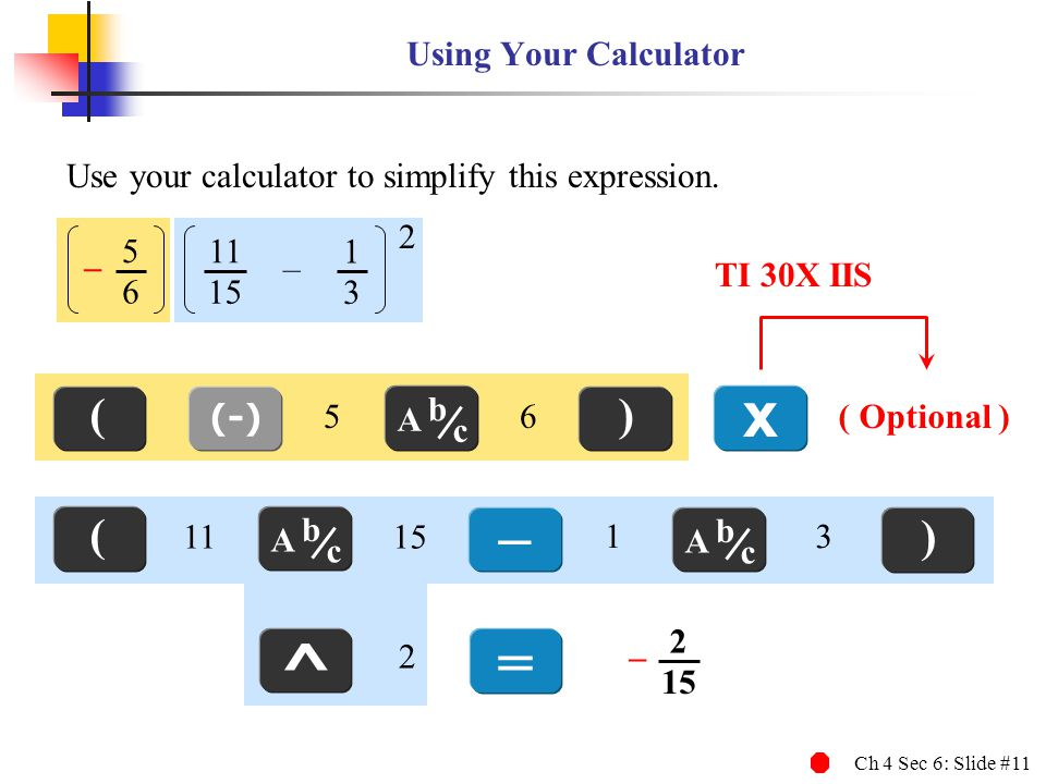 x – = ^ ( ) ( ) Using Your Calculator