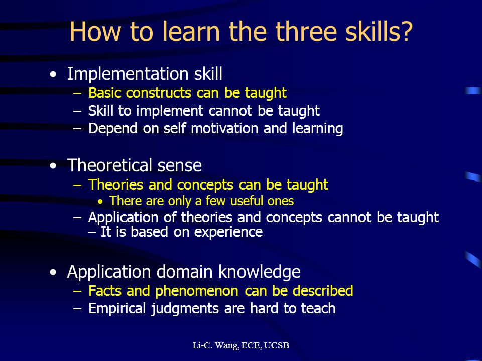 How to learn the three skills