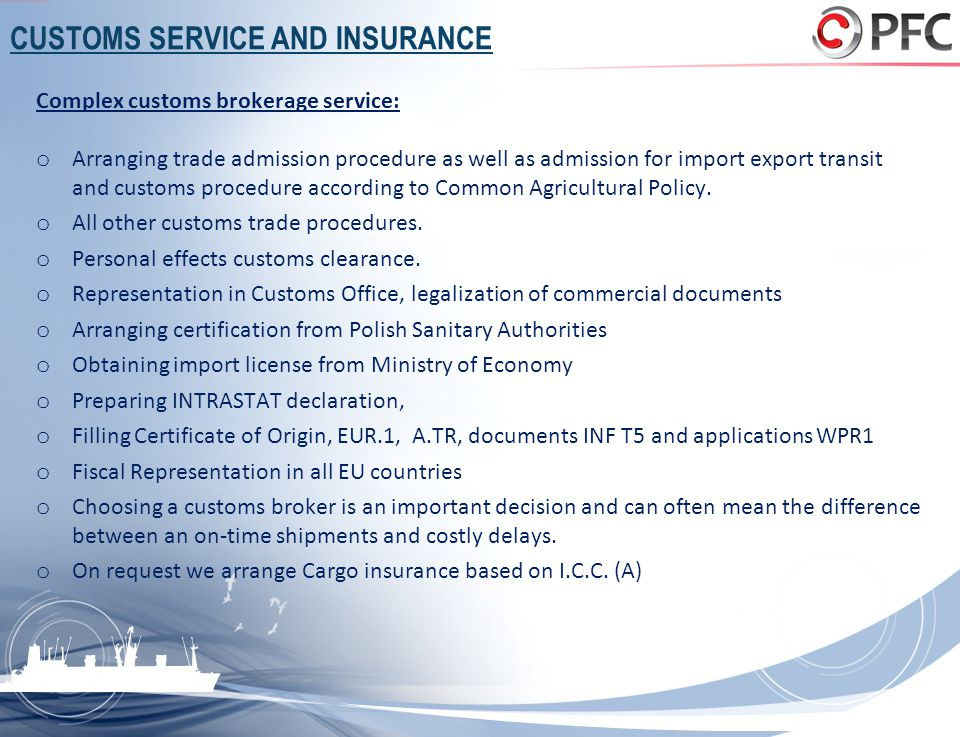 CUSTOMS SERVICE AND INSURANCE