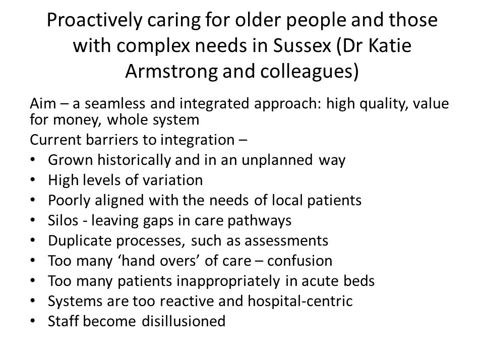Proactively caring for older people and those with complex needs in Sussex (Dr Katie Armstrong and colleagues)