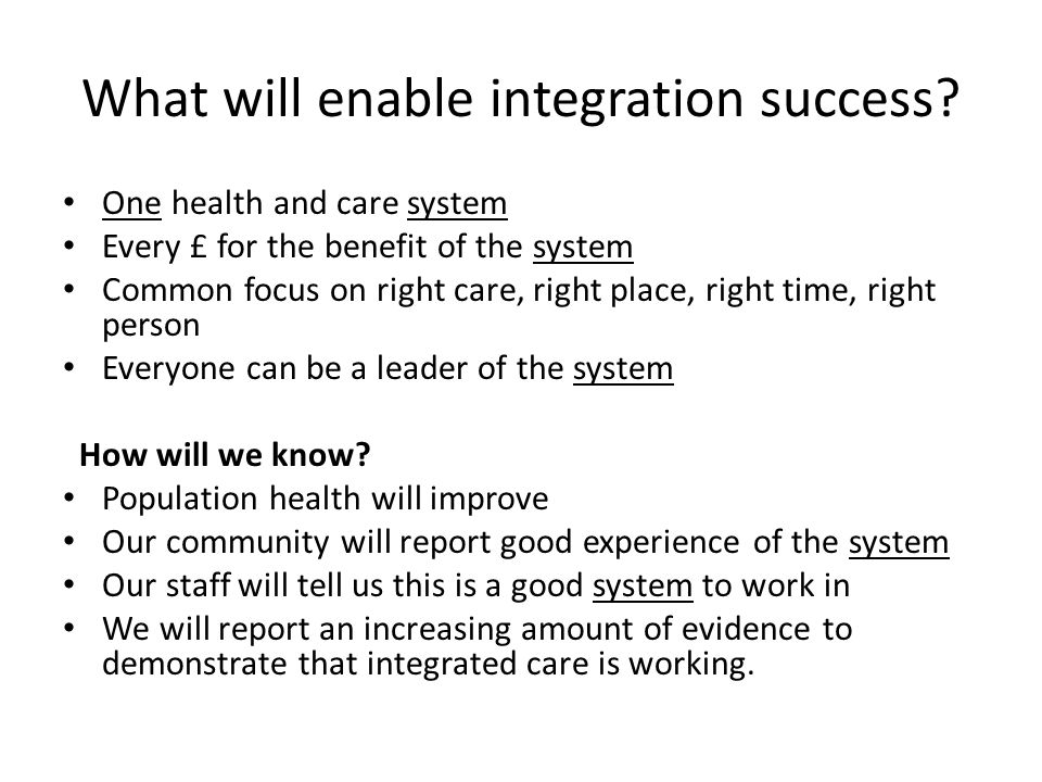 What will enable integration success
