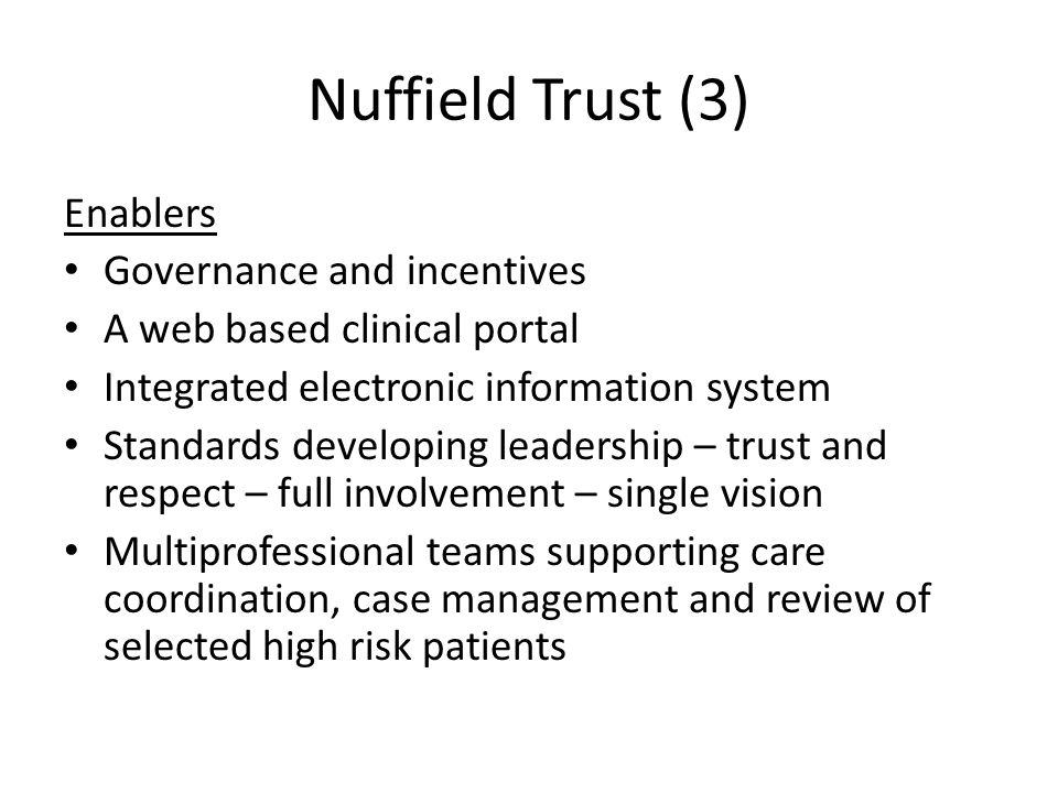 Nuffield Trust (3) Enablers Governance and incentives