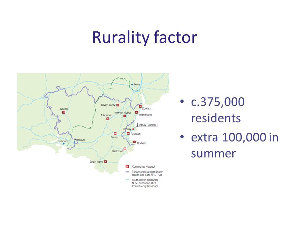 Rurality factor c.375,000 residents extra 100,000 in summer