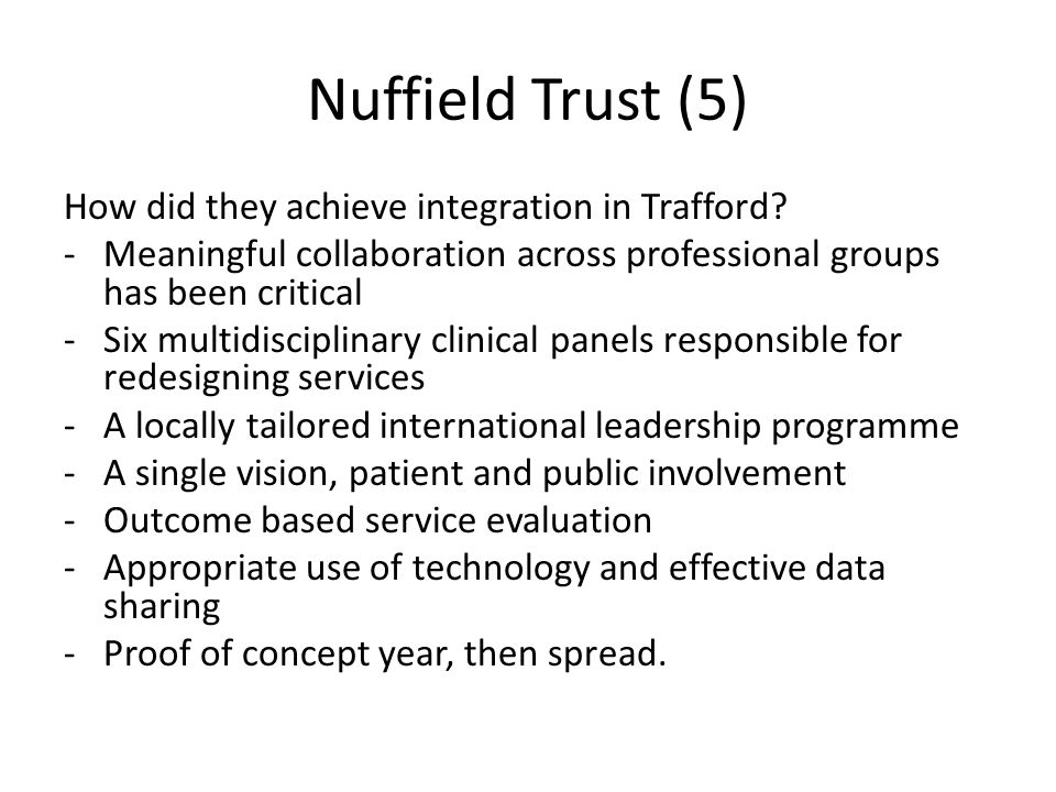 Nuffield Trust (5) How did they achieve integration in Trafford