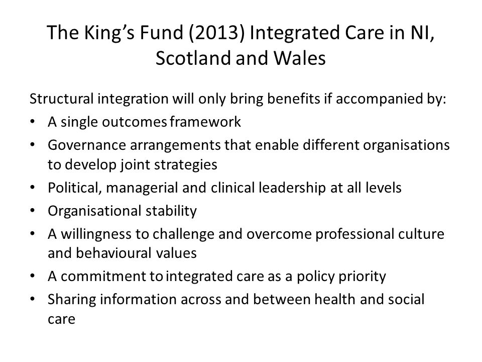 The King's Fund (2013) Integrated Care in NI, Scotland and Wales