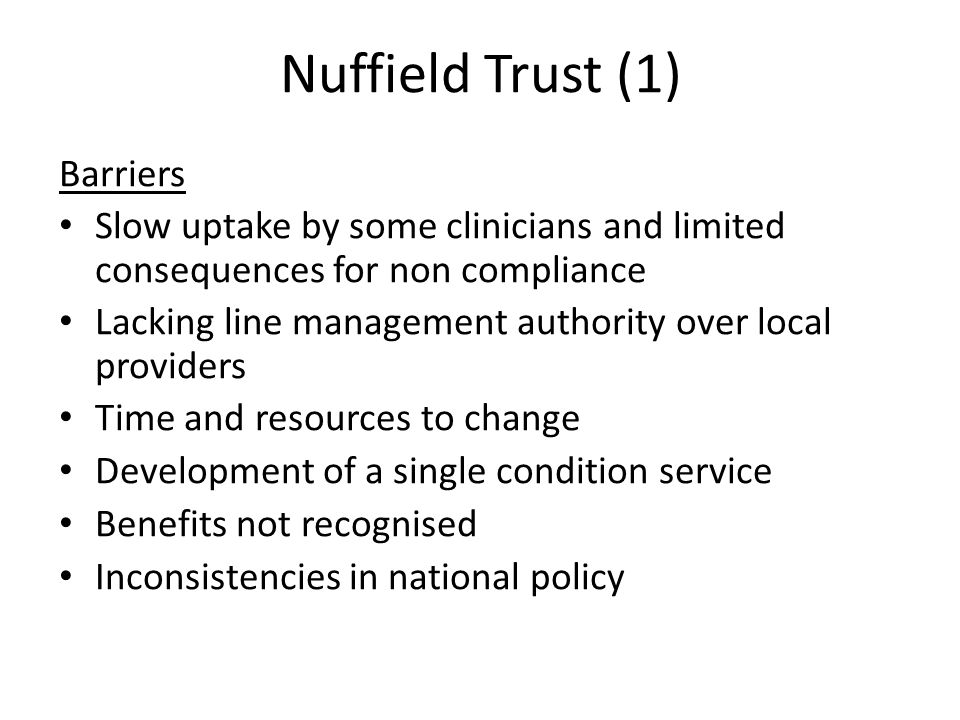 Nuffield Trust (1) Barriers