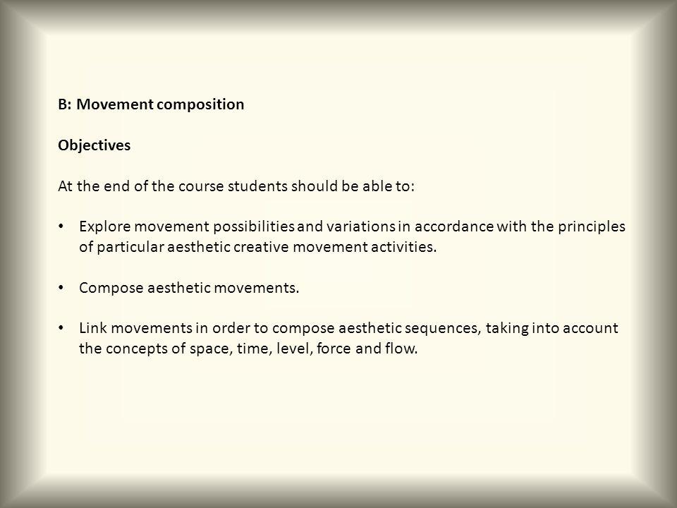 B: Movement composition