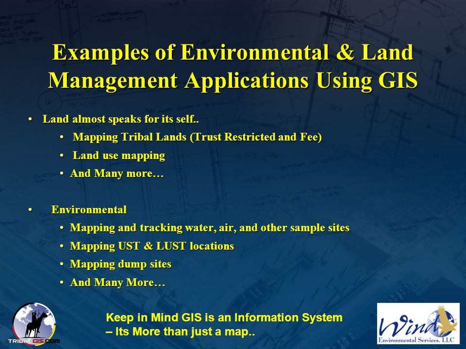 Examples of Environmental & Land Management Applications Using GIS