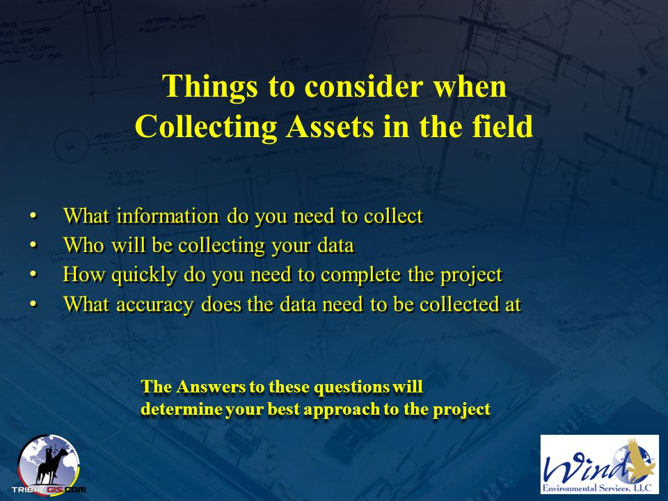 Things to consider when Collecting Assets in the field
