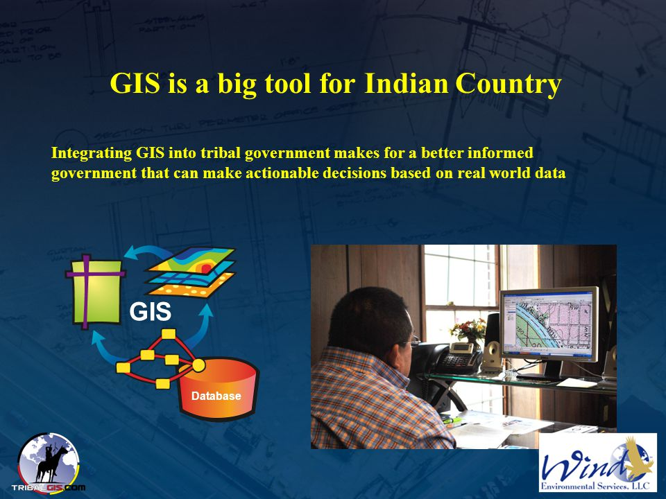 GIS is a big tool for Indian Country