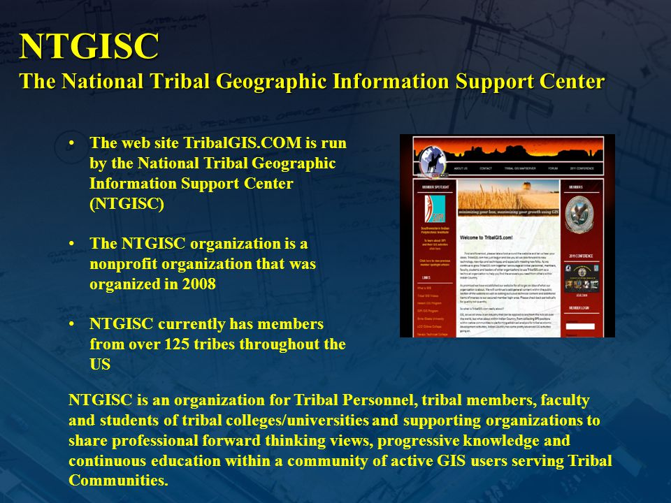 NTGISC The National Tribal Geographic Information Support Center
