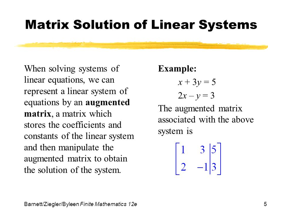 Matrix Solution of Linear Systems