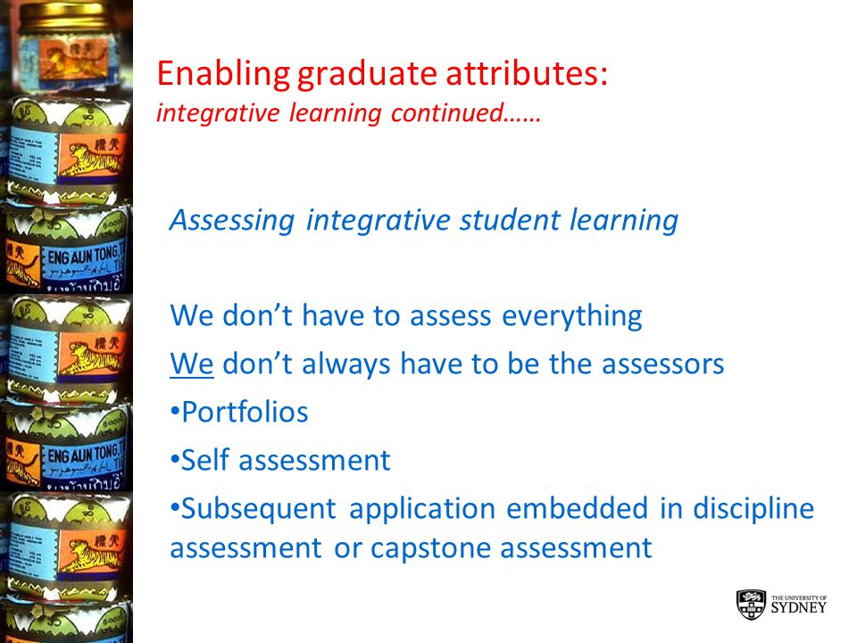 Enabling graduate attributes: integrative learning continued……