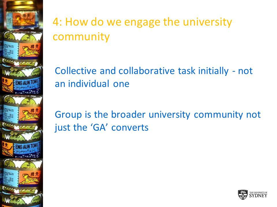 4: How do we engage the university community