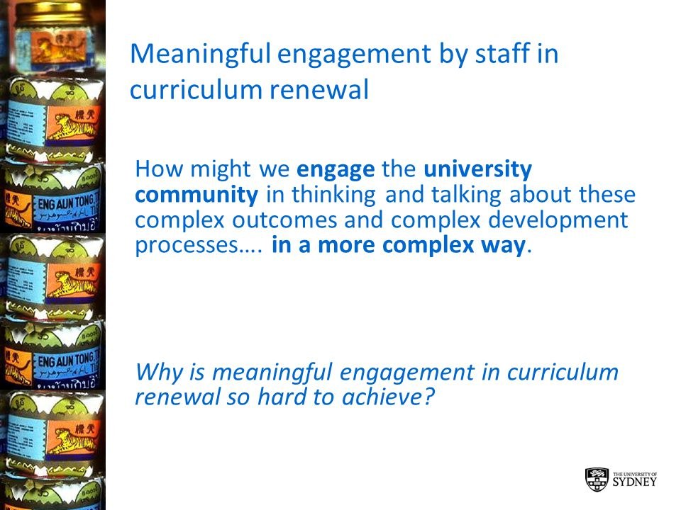 Meaningful engagement by staff in curriculum renewal