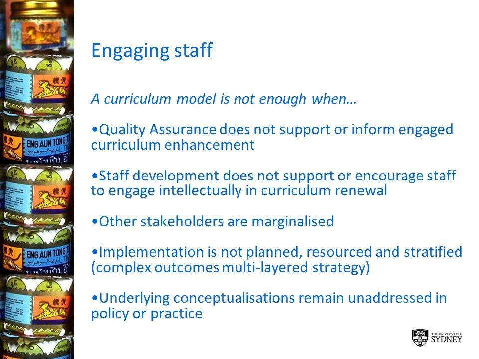 Engaging staff A curriculum model is not enough when…