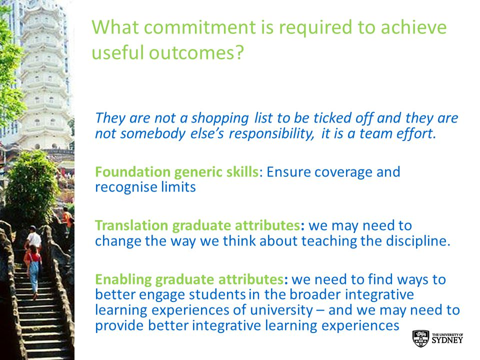 What commitment is required to achieve useful outcomes