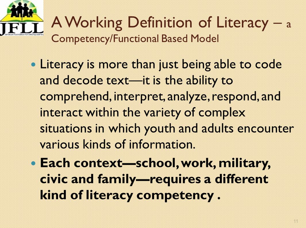 A Working Definition of Literacy – a Competency/Functional Based Model
