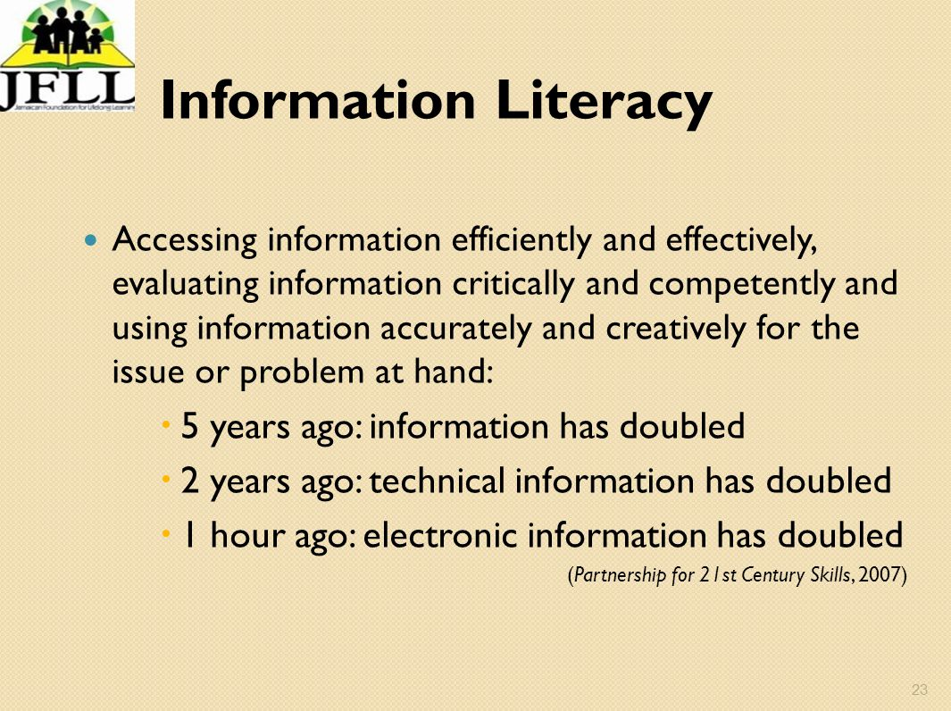 Information Literacy 5 years ago: information has doubled