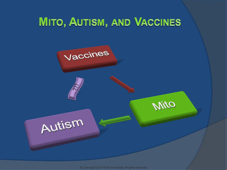 Mito, Autism, and Vaccines