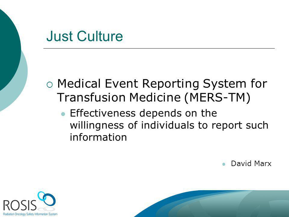 Australia October Just Culture. Medical Event Reporting System for Transfusion Medicine (MERS-TM)