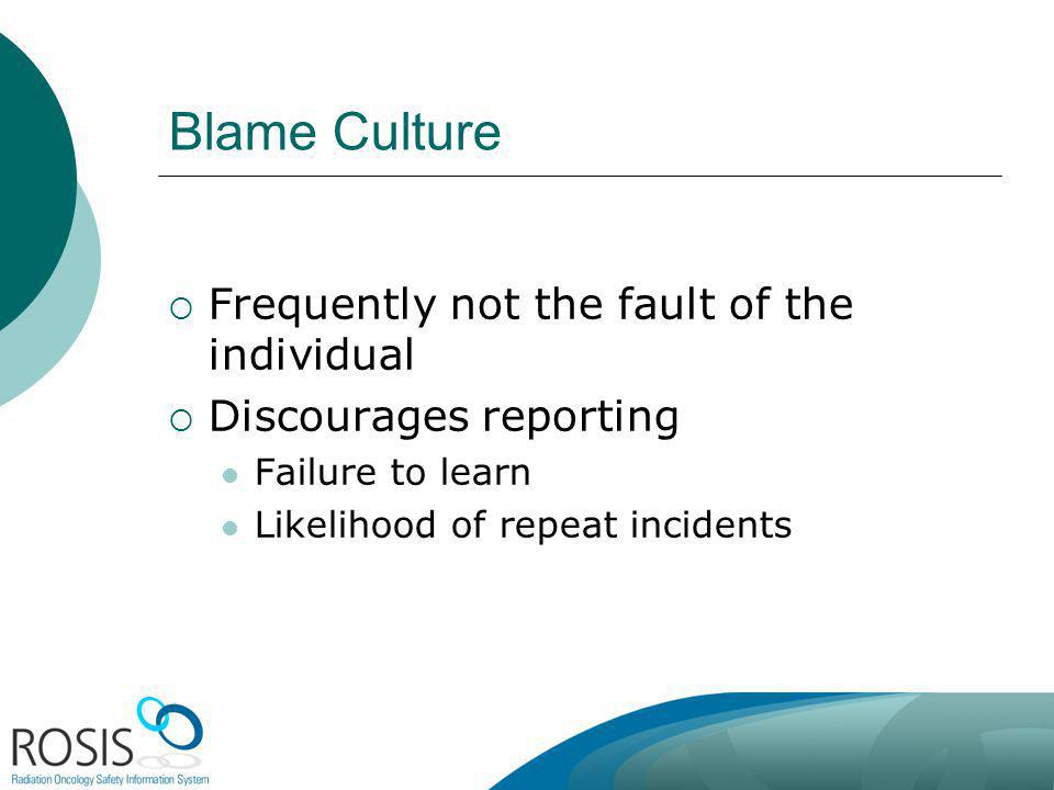 Blame Culture Frequently not the fault of the individual