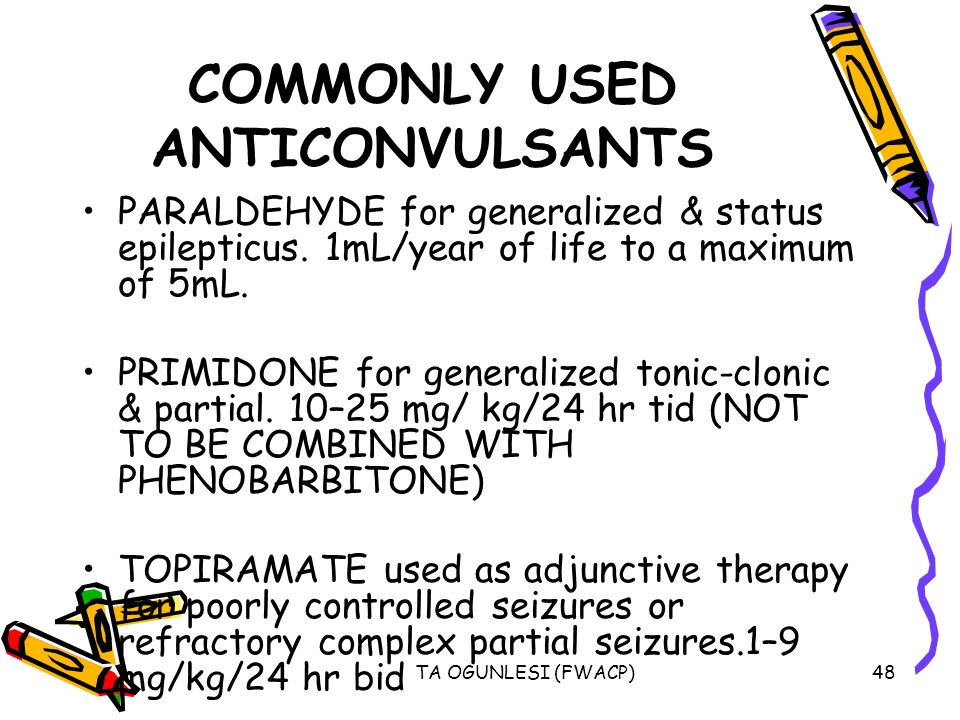 COMMONLY USED ANTICONVULSANTS