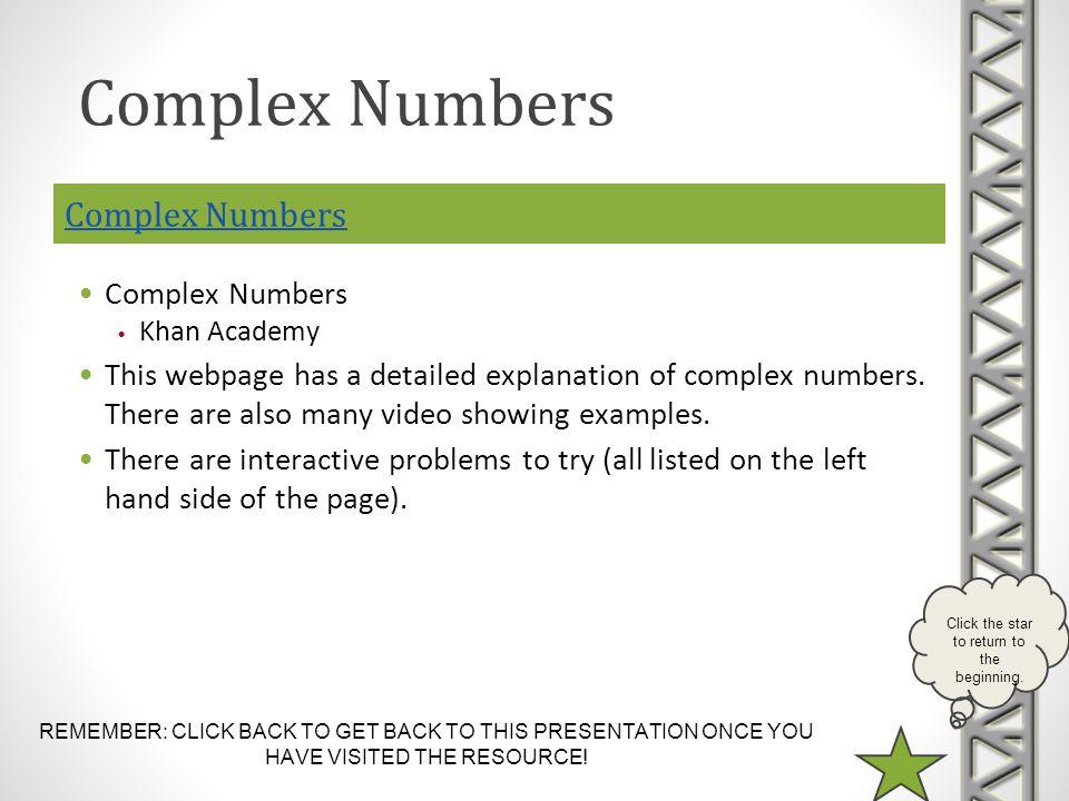 Complex Numbers Complex Numbers Complex Numbers