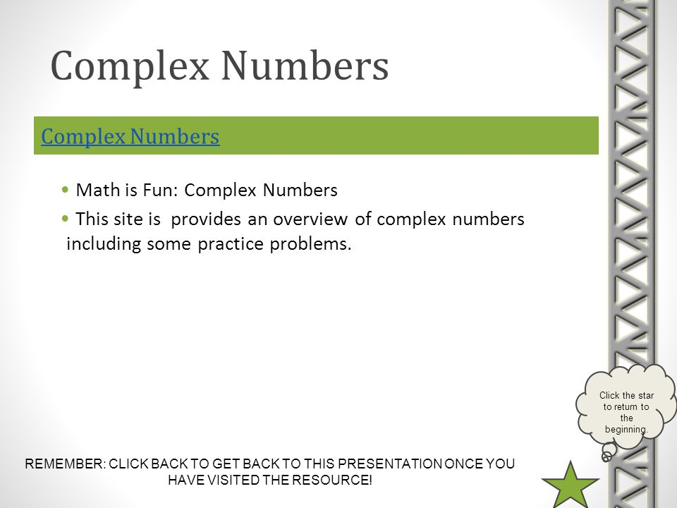 Complex Numbers Complex Numbers Math is Fun: Complex Numbers