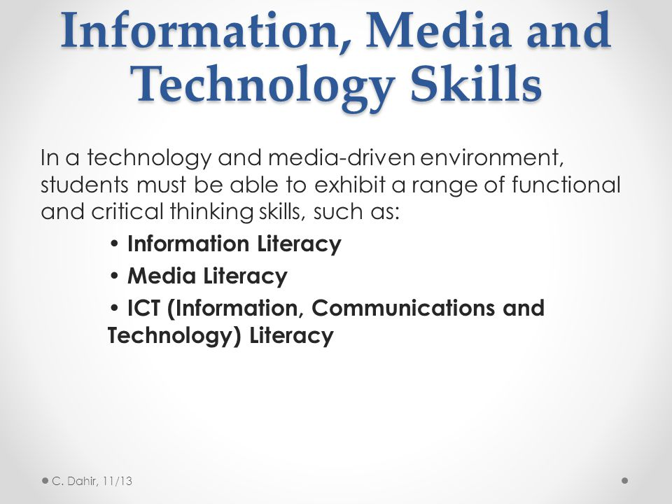 Information, Media and Technology Skills