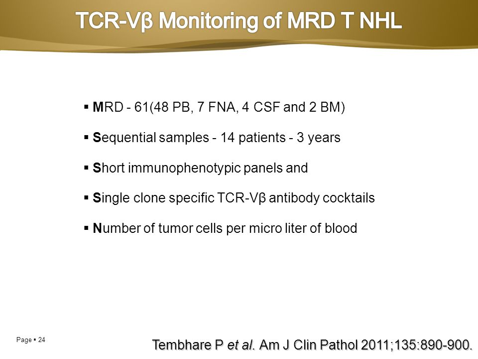 TCR-Vβ Monitoring of MRD T NHL