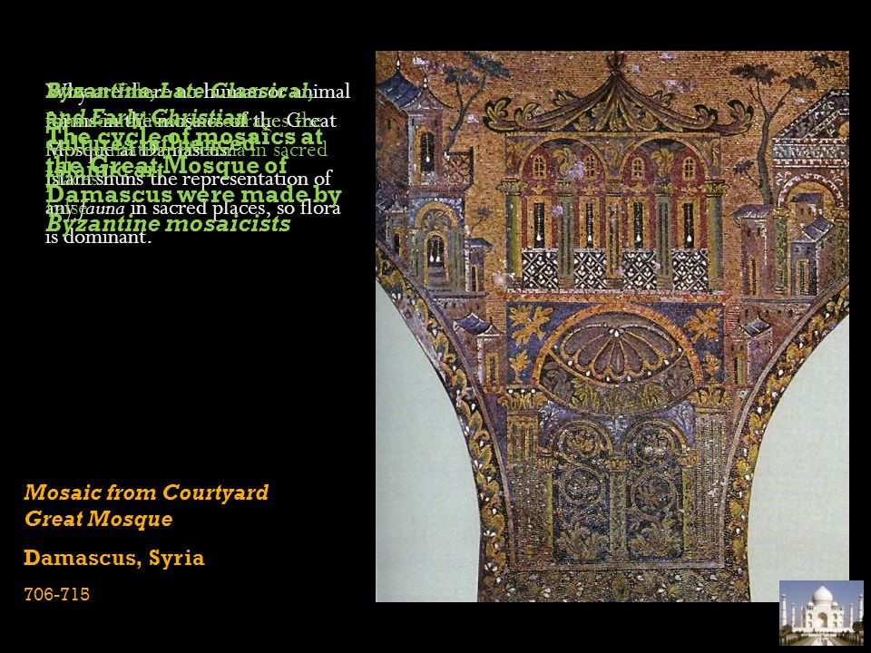 Byzantine, Late Classical, and Early Christian cultures influenced Islamic art