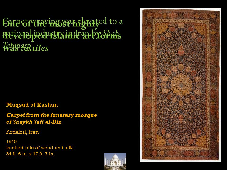 One of the most highly developed Islamic art forms was textiles