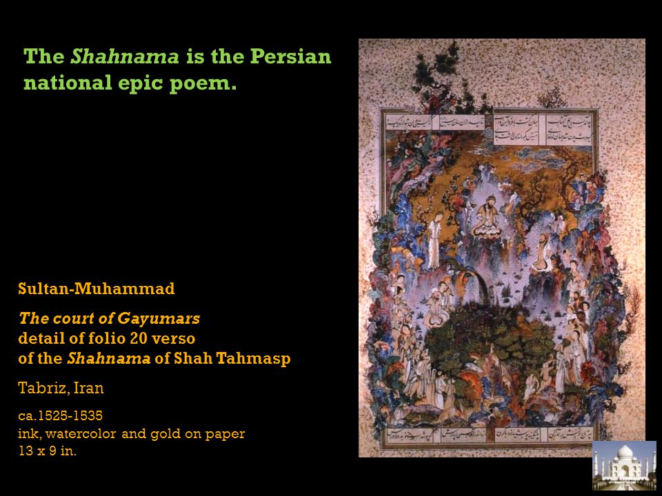 The Shahnama is the Persian national epic poem.