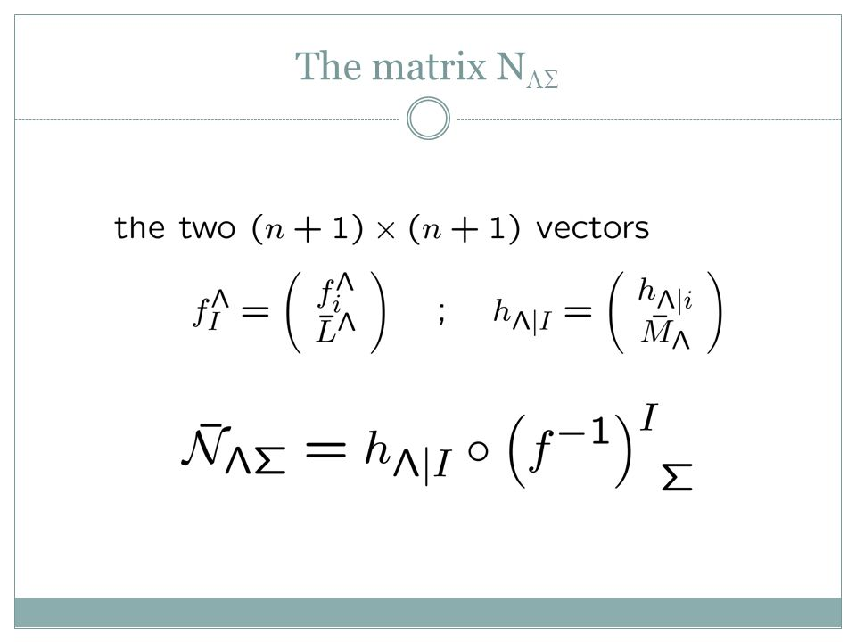 The matrix N